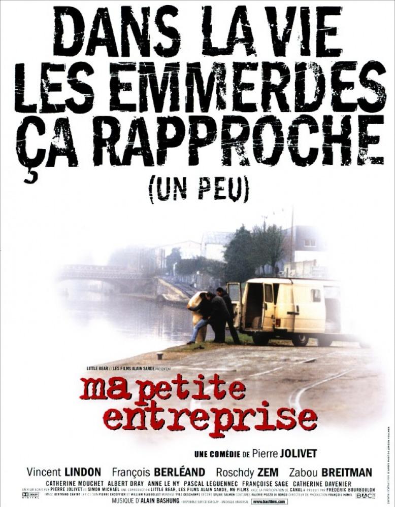 Affiche du film Ma petite entreprise, Pierre Jolivet 1999